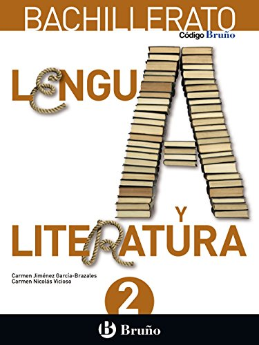 Código bruño lengua y literatura 2 bachillerato