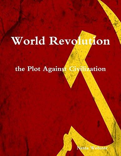 World Revolution the Plot Against Civilization por Nesta Webster