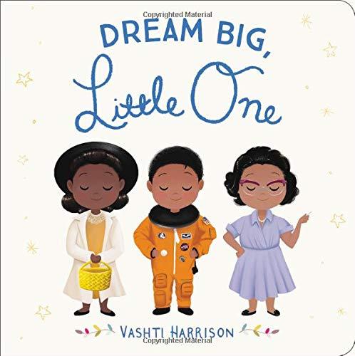 Dream Big, Little One (Vashti Harrison) por Vashti Harrison