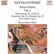 Szymanowski: Piano Works, Vol. 1