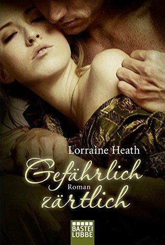 gefahrlich-zartlich-roman-historische-liebesromane-bastei-lubbe-taschenbucher