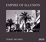 Empire of Illusion: Terry Munro