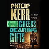 Greeks Bearing Gifts (Bernie Gunther)