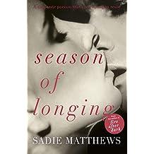 Season of Longing: Seasons series Book 3 (Seasons trilogy)