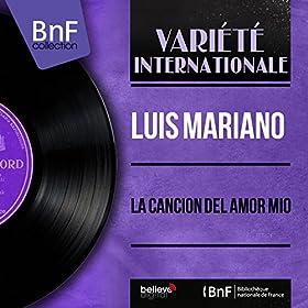La Canci�n del Amor Mio (feat. Jacques-Henri Rys et son orchestre) [Extracts, Mono Version]