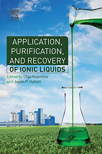 Application, Purification, and Recovery of Ionic Liquids (English Edition)