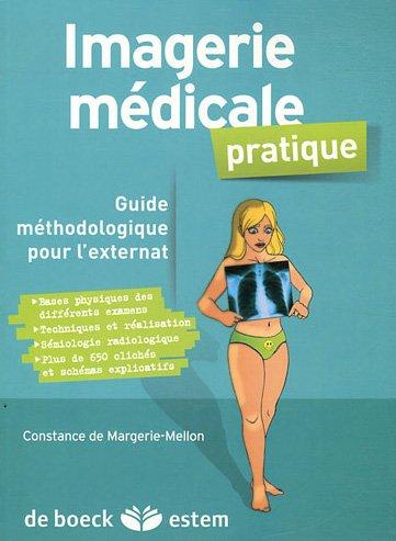 Imagerie médicale pratique par Constance de Margerie