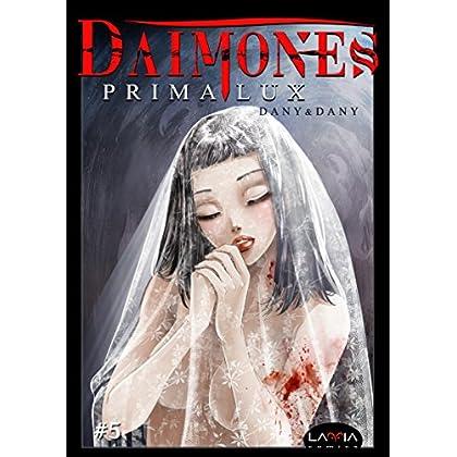 Dàimones: Prima Lux - Capitolo 5