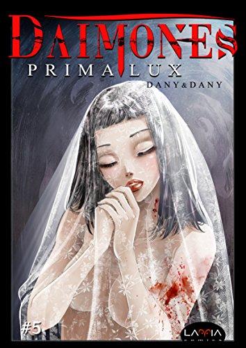 Dàimones: Prima Lux - capitolo 5 Dàimones: Prima Lux – capitolo 5 51xBYvSZH4L