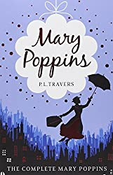 Mary Poppins - The Complete Collection (Includes all six stories in one volume) by P. L. Travers (2010-09-30)