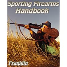 Sporting Firearms Handbook (English Edition)