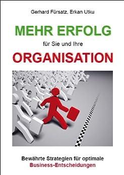 mehr-erfolg-fr-sie-und-ihre-organisation-bewhrte-strategien-fr-optimale-business-entscheidungen