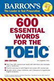 600 Essential Words for the TOEIC 2 CDs inklusive (Barron's Educational Series)