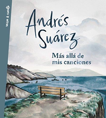 Más allá de mis canciones por Andrés Suárez