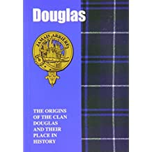The Douglases: The Origins of the Clan Douglas and Their Place in History (Scottish Clan Mini-book) by Jim Hewitson (1997-04-02)
