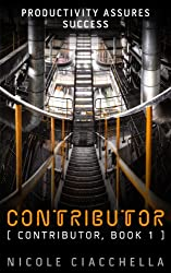 Contributor (Contributor Trilogy, book 1) (English Edition)