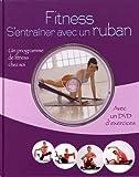 Fitness - S'entraîner avec un ruban. La remise en forme à domicile (1DVD)