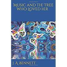Music and the Tree who Loved her