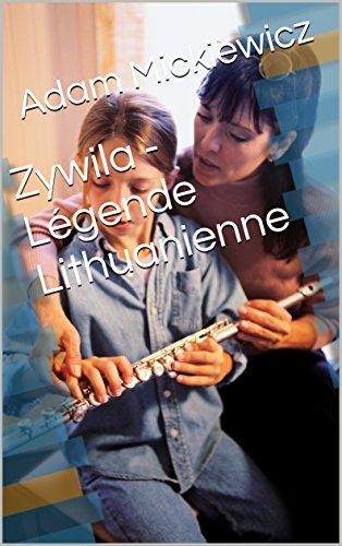 Descargar Libro Zywila - Légende Lithuanienne de Adam Mickiewicz