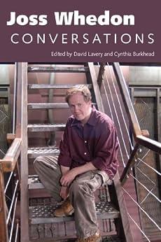 Joss Whedon: Conversations par [Lavery, David, Burkhead, Cynthia]