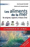 Telecharger Livres Les aliments de la mer Se soigner rajeunir mieux vivre (PDF,EPUB,MOBI) gratuits en Francaise