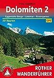 Bergwanderungen in den Dolomiten, Bd.2, Eggentaler Berge mit Latemar und Rosengarten (Rother Wanderführer) - Franz Hauleitner