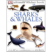 Sharks & Whales Ultimate Sticker Book (Ultimate Stickers)