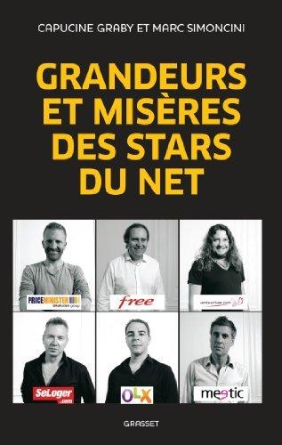 Grandeurs et misres des stars du Net de Marc Simoncini (10 octobre 2012) Broch