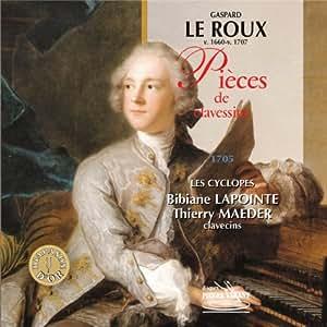 Gasard Leroux : Pieces De Clavecin