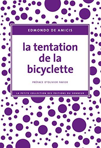 Lire en ligne La Tentation de la bicyclette pdf, epub