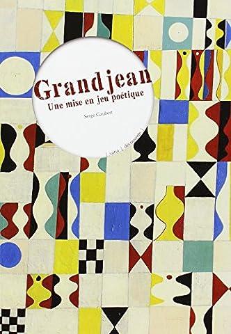 Serge Grandjean - Grandjean : Une mise en jeu