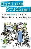 Endlich Studium!: Das Handbuch für die
