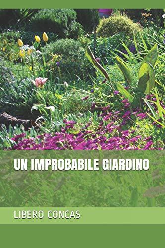 un improbabile giardino