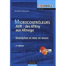 Les microcontrôleurs AVR : Description et mise en oeuvre (1Cédérom)