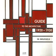 Guide to the Architecture in Brussels, 1920 - 1930