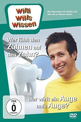 Bild von Willi will's wissen - Wer fühlt den Zähnen auf den Zahn? / Wer wirft ein Auge aufs Auge?
