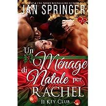 Un Ménage di Natale per Rachel (Italian Edition)