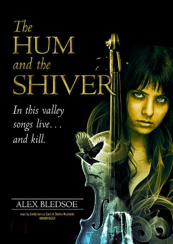 The Hum and the Shiver (Tufa Novels)