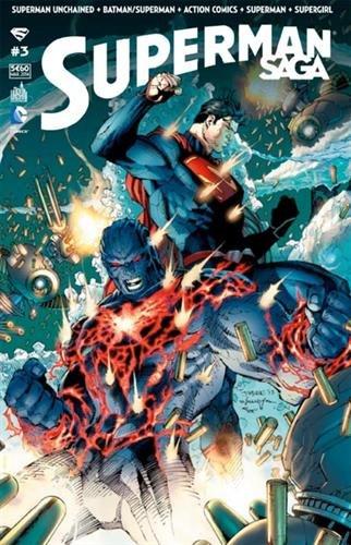 Superman saga, Tome 3 :