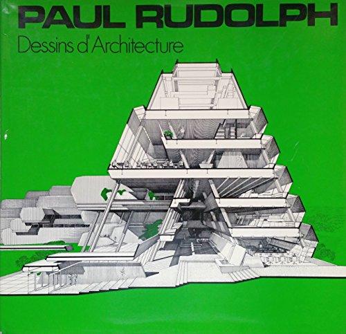 Dessins d'architecture par Paul Rudolph