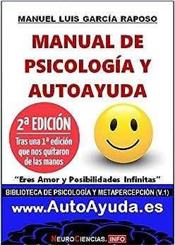 """Manual de Psicología y AutoAyuda (MPA): """"Eres Amor y Posibilidades Infinitas"""" (Biblioteca de Psicología y Metapercepción nº 1) de [García Raposo, Manuel Luis]"""