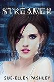 Streamer: A new adult romantic fantasy (English Edition)