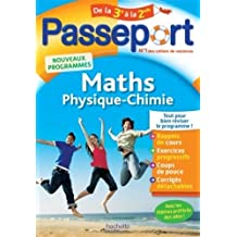 Passeport - Maths-Physique-Chimie de la 3e vers la 2de - Cahier de vacances