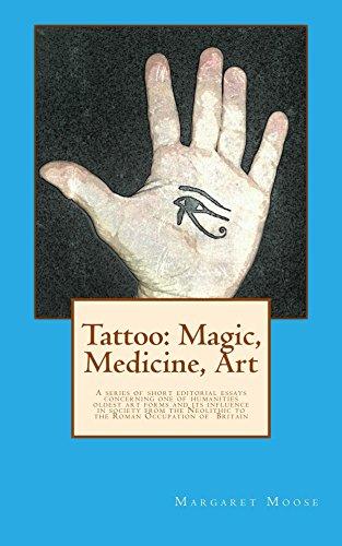 Tattoo: Magic, Medicine, Art (English Edition)
