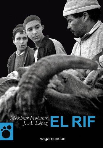 Descargar Libro Rif,El (Vagamundos. Libros ilustrados) de Mokhtar Mohatar Mohatar