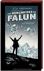 E.T.A. Hoffmann: Die Bergwerke zu Falun: Illustrierte Buchreihe