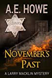 November's Past (Larry Macklin Book 1) by A. E. Howe