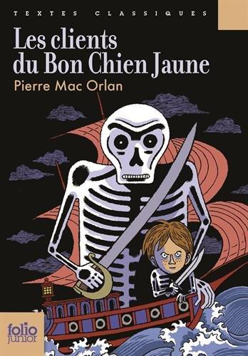 Les Clients Du Bon Chien Jaune par Pierre Mac Orlan