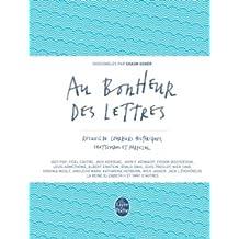 Au Bonheur Des Lettres-Recueil Courriers Historiques Inattendus Farfelus