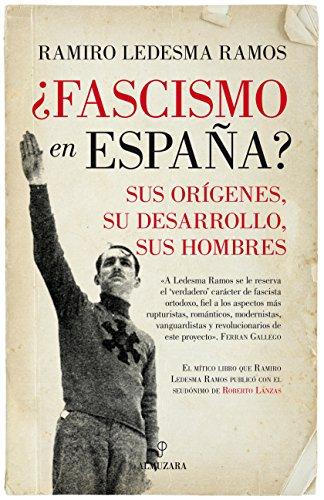 Fascismo en España? (Pensamiento político) por Ramiro Ledesma Ramos